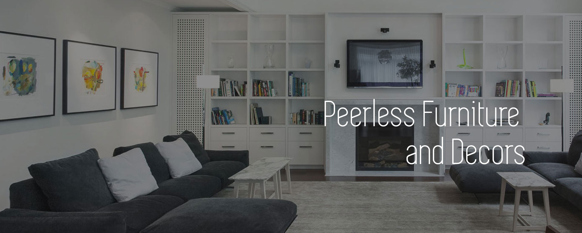 Peerless Furniture and Decors